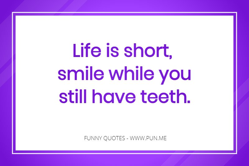 Funny Quote About Life