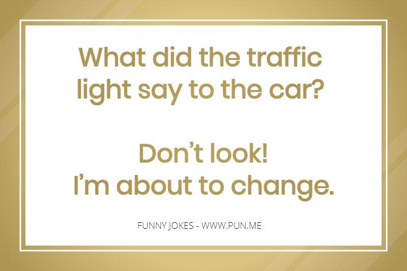 Joke about traffic light changing